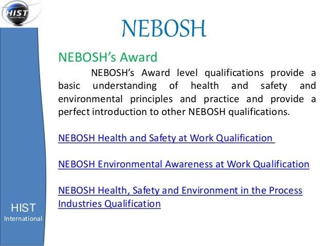 NEBOSH HIST International NEBOSHs Award Level Qualifications Provide A