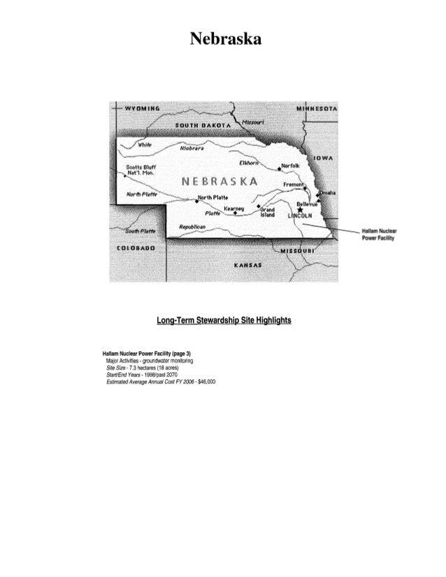 Nebraska Long-Term Stewardship Site Highlights Hallam Nuclear Power Facility (page 3) Major Activities- groundwater monito...