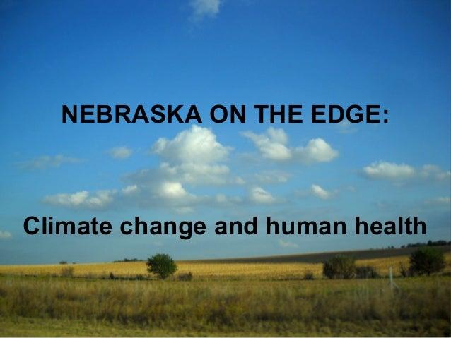 NEBRASKA ON THE EDGE:  Climate change and human health