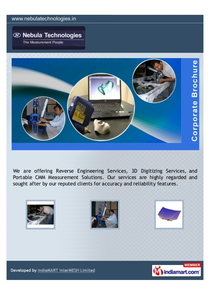 We are offering Reverse Engineering Services, 3D Digitizing Services, andPortable CMM Measurement Solutions. Our services ...