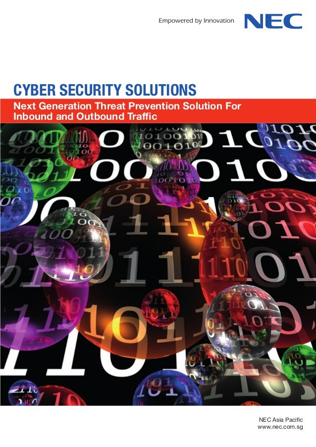 CYBER SECURITY SOLUTIONSNext Generation Threat Prevention Solution ForInbound and Outbound Traffic                        ...