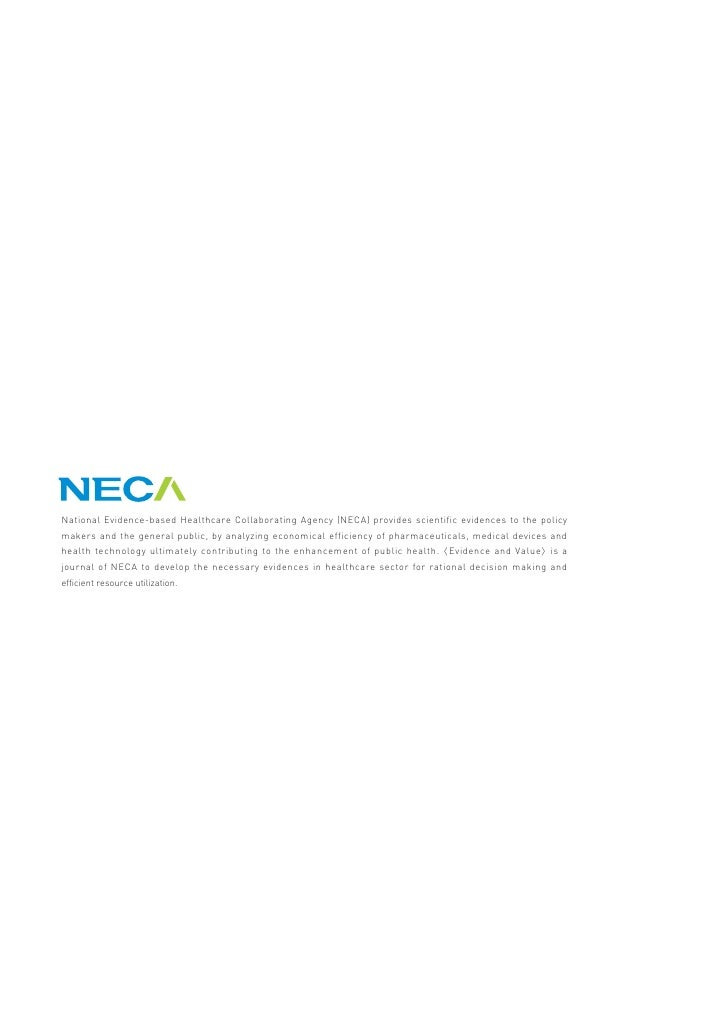 National Evidence-based Healthcare Collaborating Agency (NECA) provides scientific evidences to the policy makers and the ...