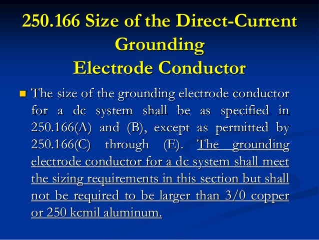 Nec and oesc 2 6 250166 size of the direct current grounding electrode conductor greentooth Gallery