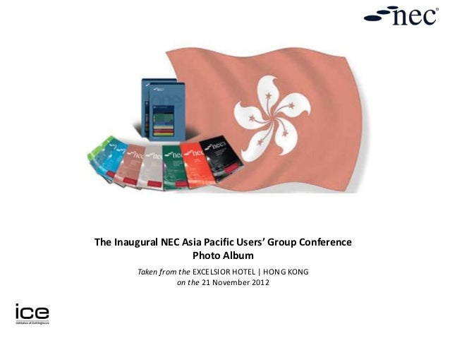The Inaugural NEC Asia Pacific Users' Group Conference                    Photo Album         Taken from the EXCELSIOR HOT...