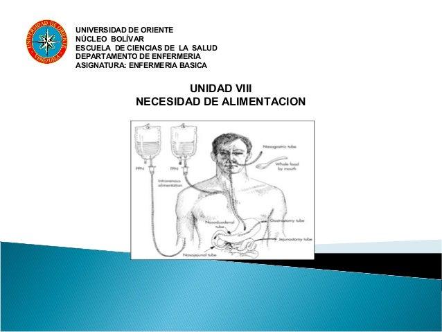 UNIVERSIDAD DE ORIENTENÚCLEO BOLÍVARESCUELA DE CIENCIAS DE LA SALUDDEPARTAMENTO DE ENFERMERIAASIGNATURA: ENFERMERIA BASICA...