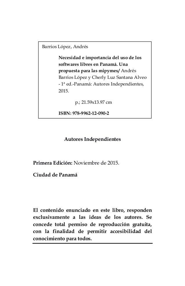 Necesidad e importancia del uso de los softwares libres en panamá. una propuesta para las mipymes Slide 2