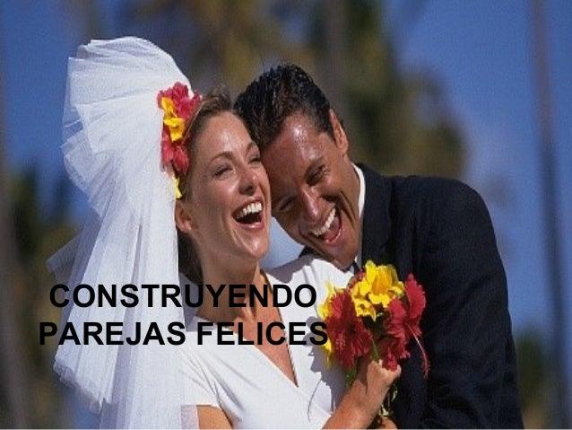 CONSTRUYENDOPAREJAS FELICES