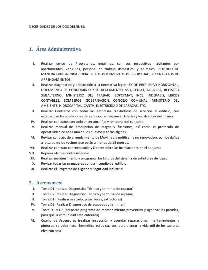 NECESIDADES DE LOS DOS DELFINES:1. Área Administrativa   I.   Realizar censo de Propietarios, inquilinos, con sus respecti...