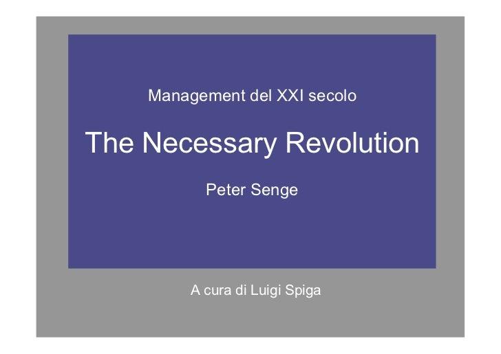 Management del XXI secolo                 The Necessary Revolution                                                        ...