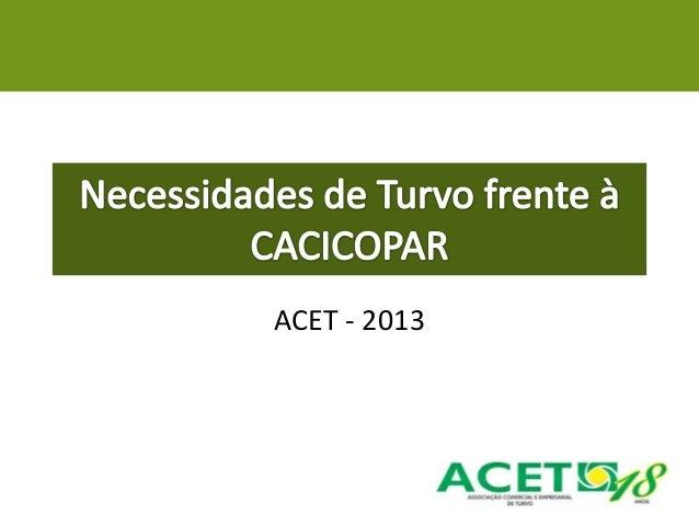 ACET - 2013