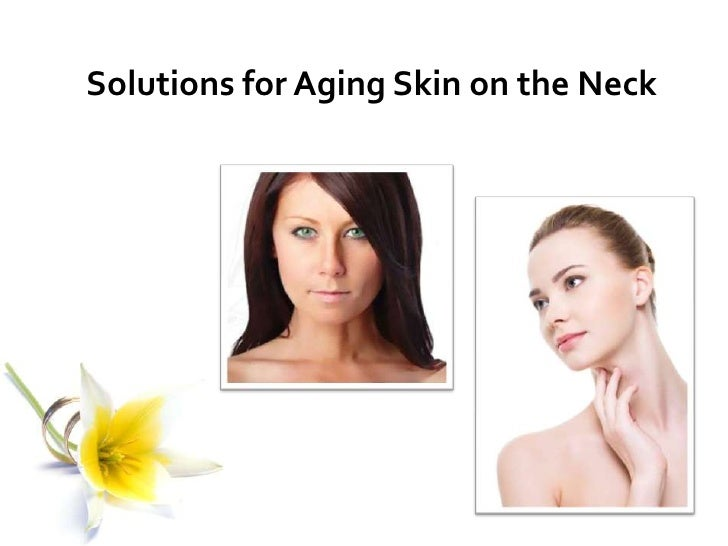 Solutions for Aging Skin on the Neck<br />