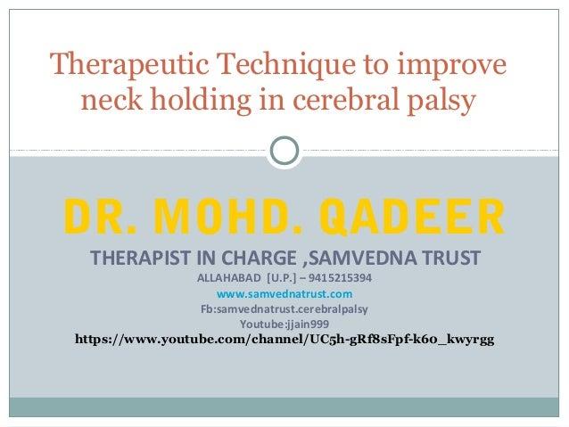DR. MOHD. QADEER THERAPIST IN CHARGE ,SAMVEDNA TRUST ALLAHABAD [U.P.] – 9415215394 www.samvednatrust.com Fb:samvednatrust....