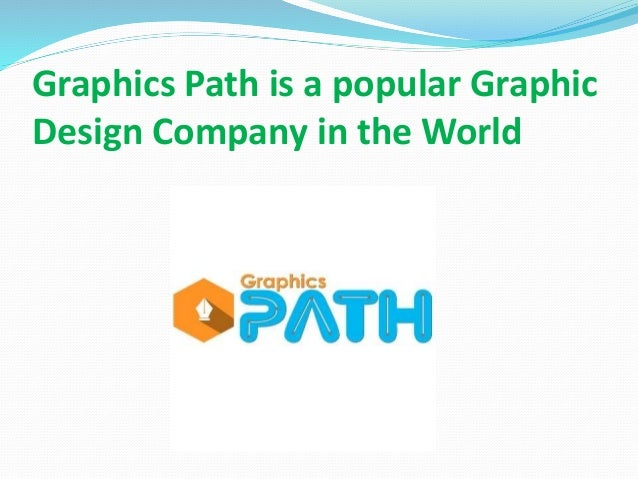 Graphics Path is a popular Graphic Design Company in the World
