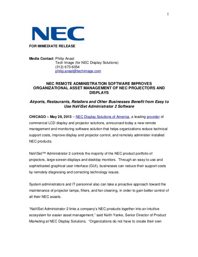 1FOR IMMEDIATE RELEASEMedia Contact: Philip AnastTech Image (for NEC Display Solutions)(312) 673-6054philip.anast@techimag...