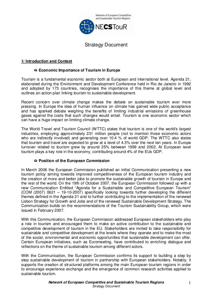 Strategy Document1/ Introduction and Context          Economic Importance of Tourism in EuropeTourism is a fundamental eco...