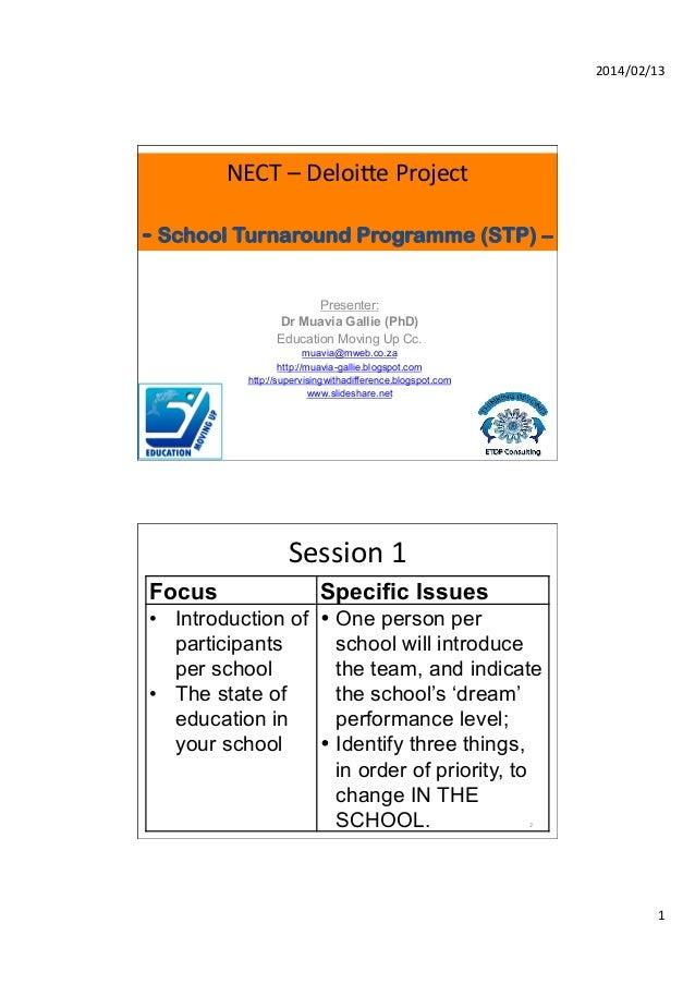 2014/02/13    NECT  –  Deloi2e  Project       - School Turnaround Programme (STP) – Presenter: Dr Muavia Galli...