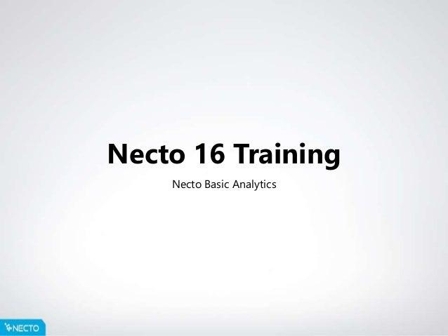 Necto 16 Training Necto Basic Analytics