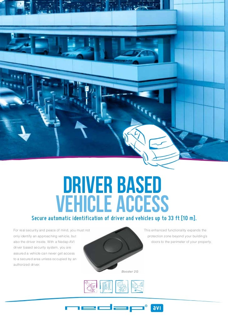 driver based                           vehicle access            Secure automatic identification of driver and vehicles up...