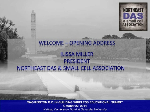 ILISSA MILLER  PRESIDENT  NORTHEAST DAS & SMALL CELL ASSOCIATION  WASHINGTON D.C. IN-BUILDING WIRELESS EDUCATIONAL SUMMIT ...