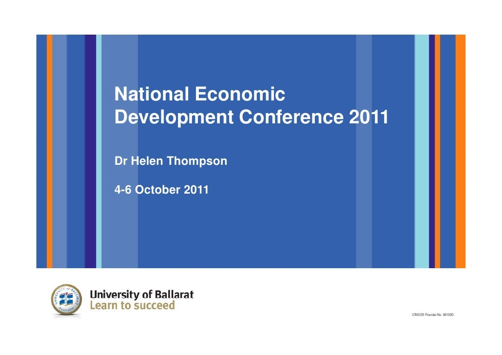 National EconomicDevelopment Conference 2011Dr Helen Thompson4-6 October 2011