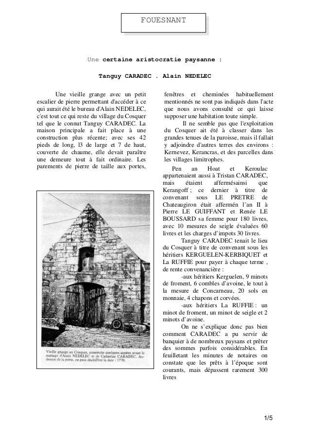 FOUESNANT  Une certaine aristocratie paysanne : Tanguy CARADEC . Alain NEDELEC Une vieille grange avec un petit escalier d...