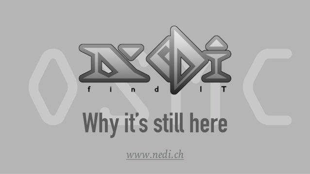 Why it's still here www.nedi.ch