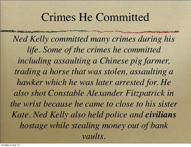 ned kelly persuasive Ned kelly : hero or villainpeople have always argued about ned kelly and whether he was a hero of a villain in my eyes he was neither hero or villain if anything he was a heroic villain.