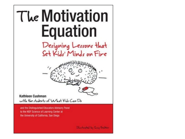 The Motivation Equation in the classroom NED talk: