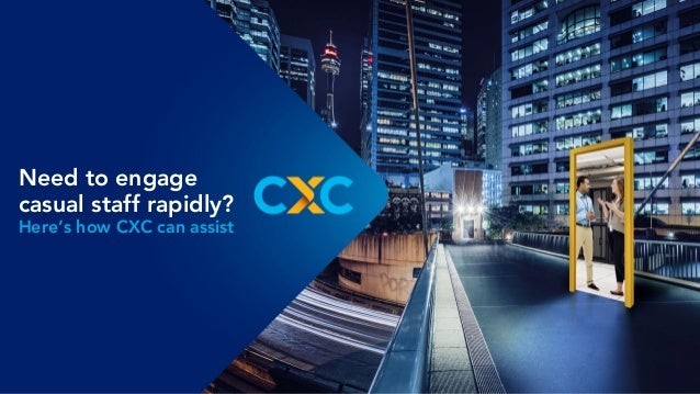 Need to engage casual staff rapidly? Here's how CXC can assist