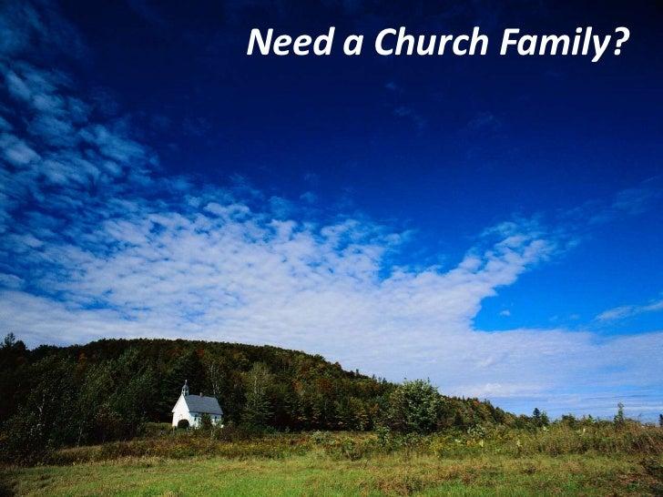 Need a Church Family?<br />