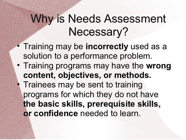 Needs assesment Slide 3
