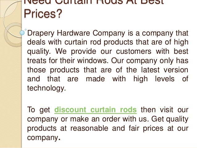 Curtains Ideas best curtain prices : Need curtain rods at best prices call drapery