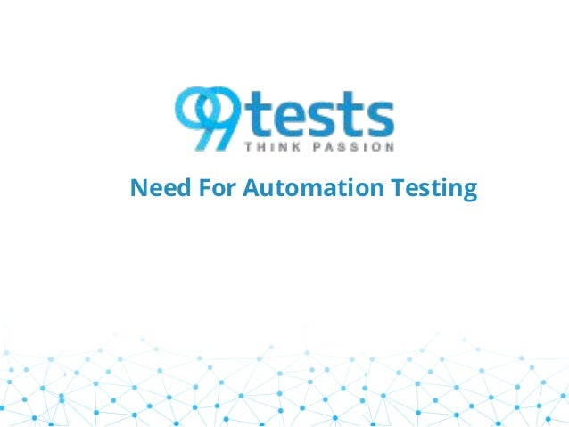 Need For Automation Testing