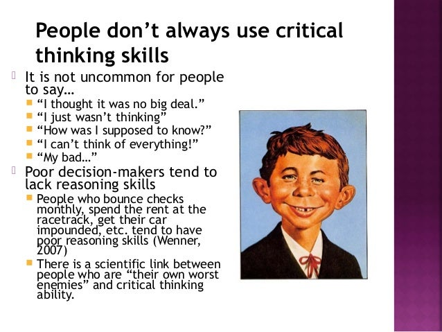 importance of creative and critical thinking in leadership This example demonstrates the importance of analysis in critical thinking  the capacity for critical thought is developed  creative commons.