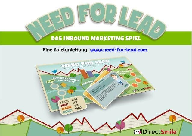 DAS INBOUND MARKETING SPIEL Eine Spielanleitung www.need-for-lead.com