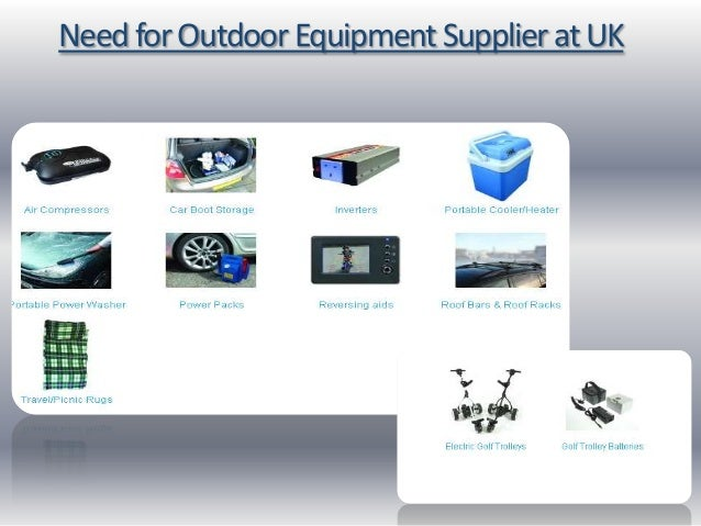 Need for Outdoor Equipment Supplier at UK