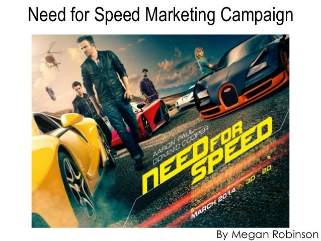 Need for Speed Marketing Campaign By Megan Robinson