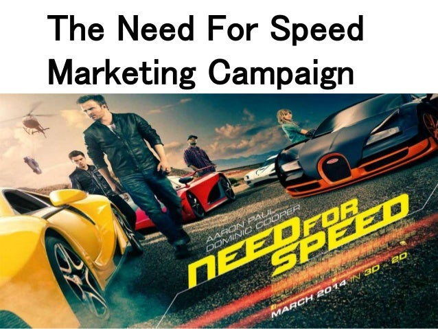 The Need For Speed Marketing Campaign