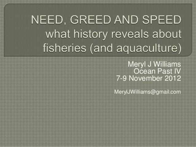 Meryl J Williams     Ocean Past IV7-9 November 2012MerylJWilliams@gmail.com