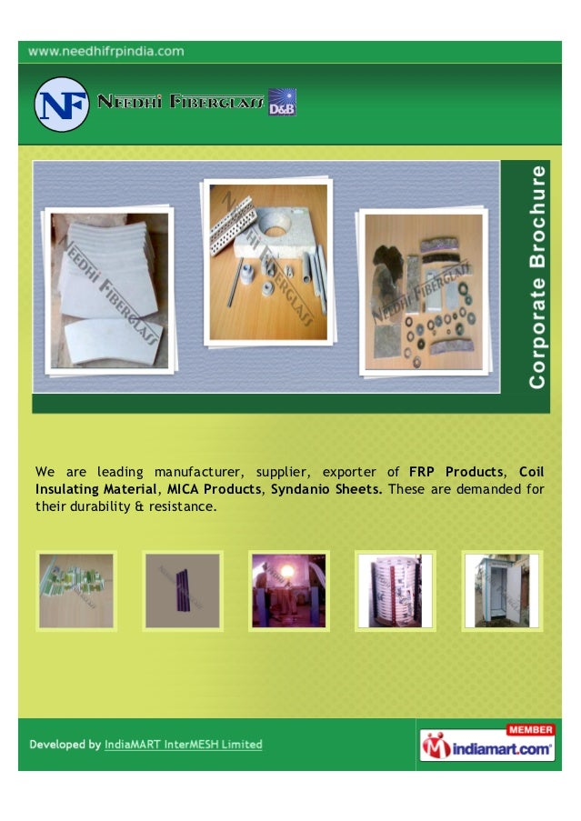 We are leading manufacturer, supplier, exporter of FRP Products, CoilInsulating Material, MICA Products, Syndanio Sheets. ...