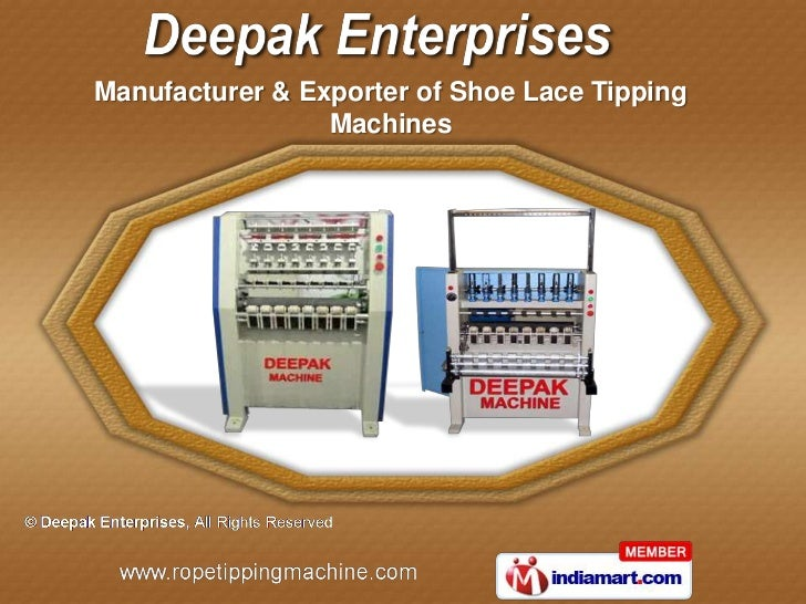 Manufacturer & Exporter of Shoe Lace Tipping                 Machines