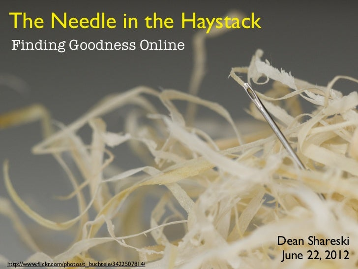 The Needle in the Haystack Finding Goodness Online                                                     Dean Shareski      ...