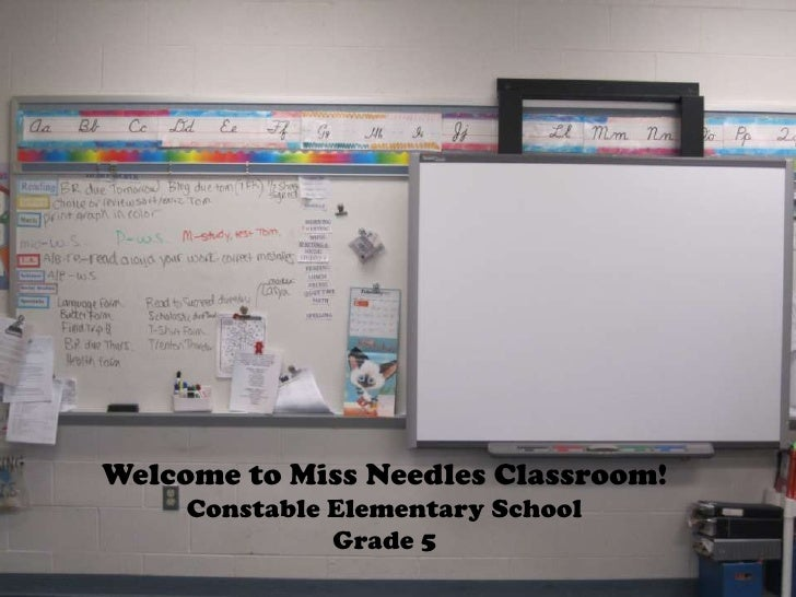 Welcome to Miss Needles Classroom!     Constable Elementary School               Grade 5