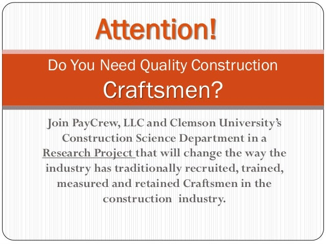 Join PayCrew, LLC and Clemson University's Construction Science Department in a Research Project that will change the way ...