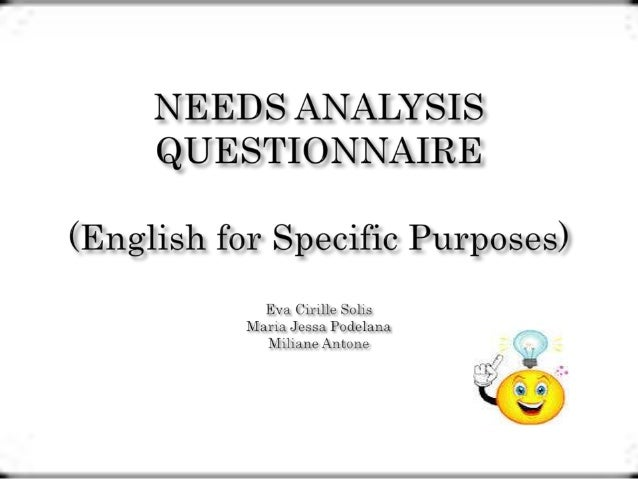 an analysis of the purpose of the questionnaire