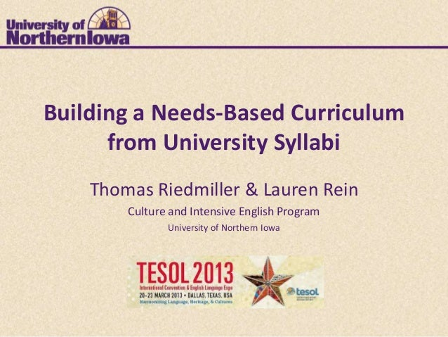 Building a Needs-Based Curriculum      from University Syllabi    Thomas Riedmiller & Lauren Rein        Culture and Inten...