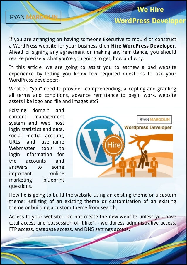 We Hire WordPress Developer If you are arranging on having someone Executive to mould or construct a WordPress website for...