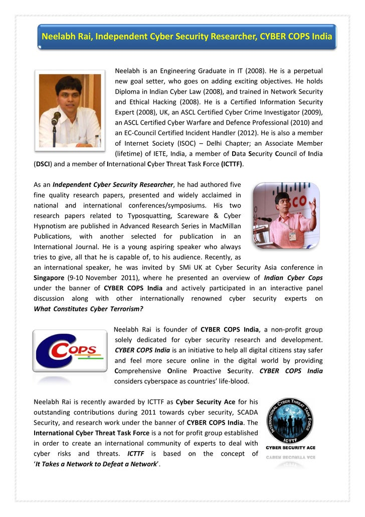 Neelabh Rai, Independent Cyber Security Researcher, CYBER COPS India                          Neelabh is an Engineering Gr...