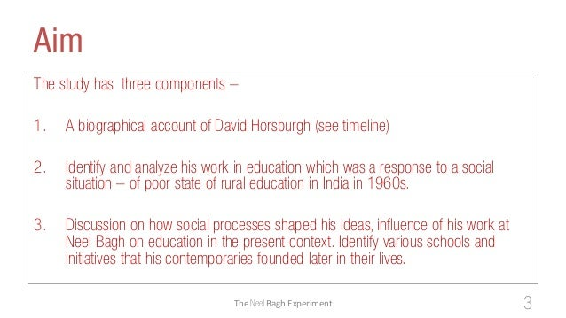 AimThe study has three components –1. A biographical account of David Horsburgh (see timeline)2. Identify and analyze his ...