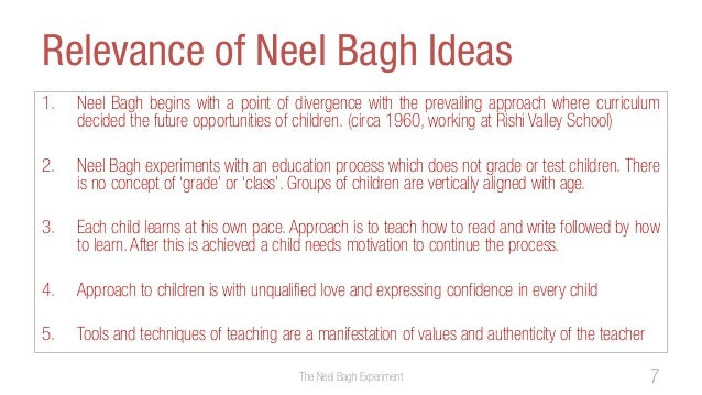 Relevance of Neel Bagh Ideas1. Neel Bagh begins with a point of divergence with the prevailing approach where curriculumde...